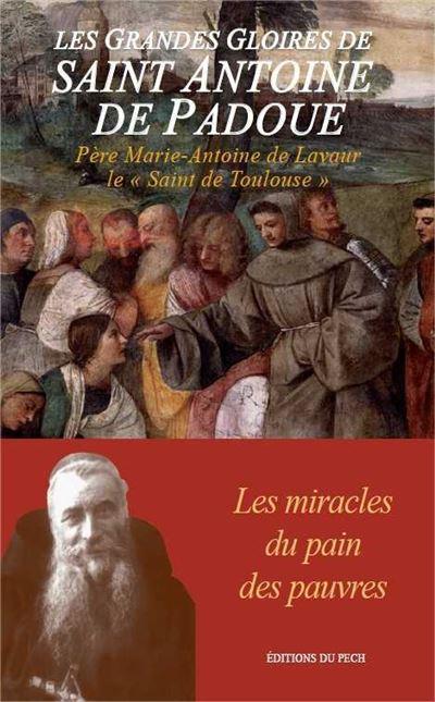 Les grandes gloires de Saint Antoine de Padoue