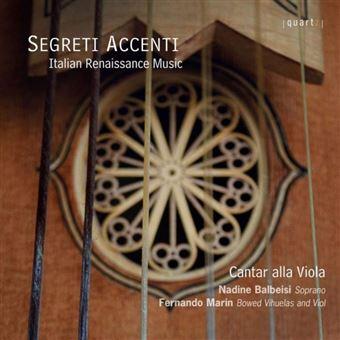 Segreti Accenti musique pour voix et viole de la Renaissance