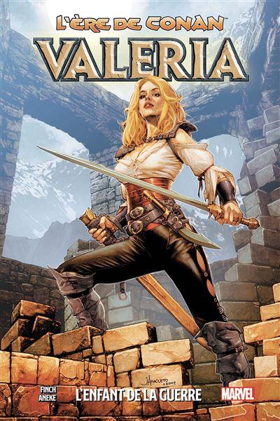 L'ère de Conan - Valeria: L'enfant de la guerre