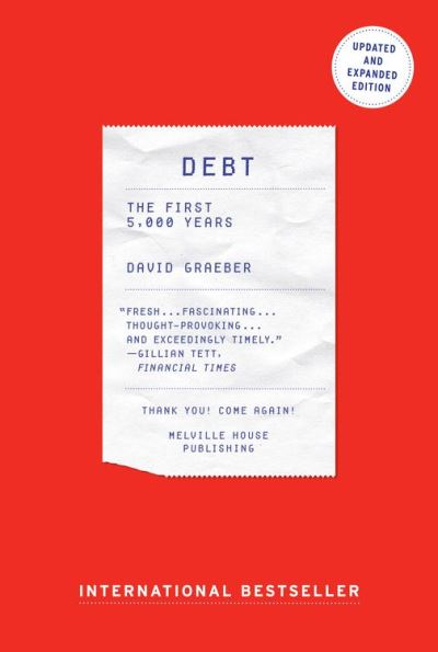 Debt - Updated and Expanded - The First 5,000 Years - 9781612194202 - 21,72 €