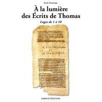 A la lumière des écrits de Thomas