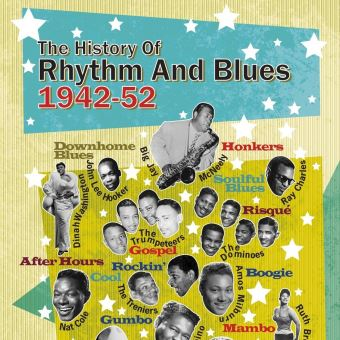 History of rhythm and blues volume two 1942 1952/boxset