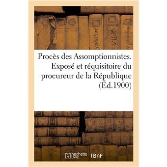 Procès des Assomptionnistes. Exposé et réquisitoire du procureur de la République