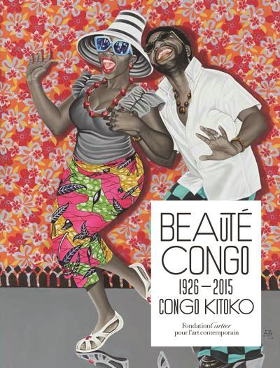 Beaute congo - 1926-2015 - congo kitoko