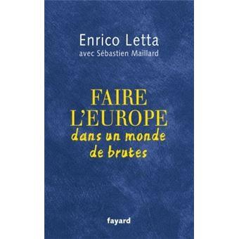 Faire L Europe Dans Un Monde De Brutes