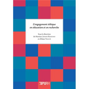 L'engagement ethique en education et en recherche