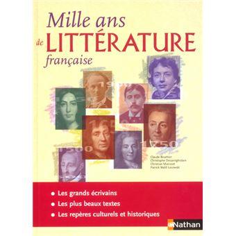 Mille Ans De Litterature Francaise Ouvrage De Reference