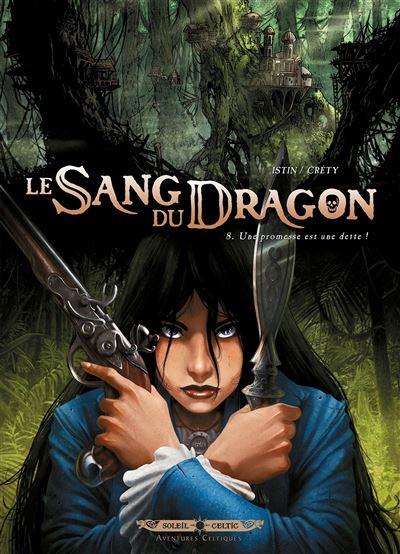 Le sang du dragon T08 La promesse est une dette