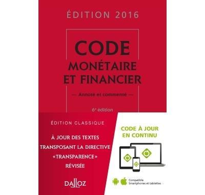 Code monétaire et financier 2016 commenté