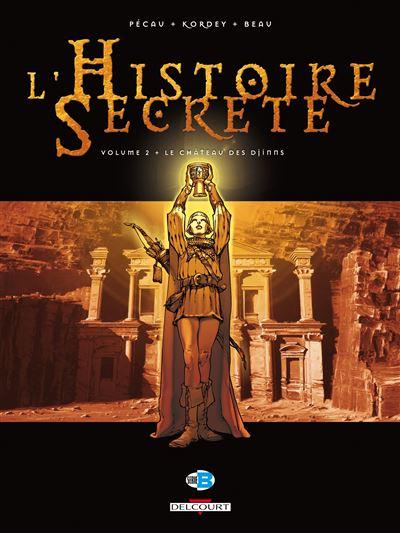 L'histoire secrète T02 Château des djinns