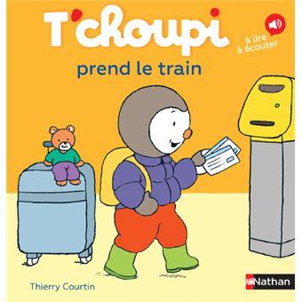 T Choupi Tome 18 T Choupi Prend Le Train