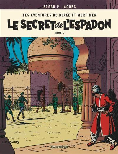 Blake & Mortimer - Tome 2 - Le Secret de l'Espadon