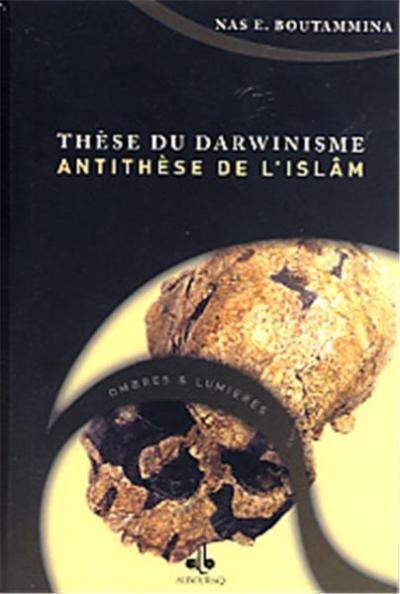 Thèse du Darwinisme, antithèse de l'islam