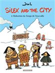 Silex and the city - Silex and the city, T2