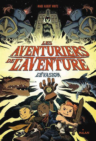 Les aventuriers de l'aventure