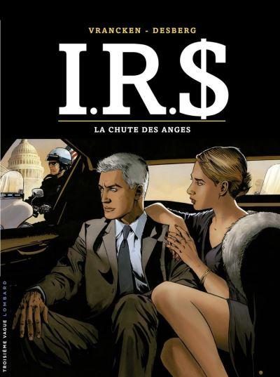 I.R.$ - tome 21 - La Chute des anges