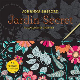 Jardin Secret Coloriages A Gratter Broche Johanna Basford Achat Livre Fnac