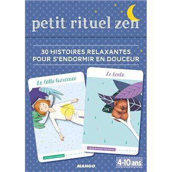 Petit rituel zen, 30 histoires relaxantes pour s'endormir