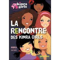 Kinra Girls - La rencontre des Kinra Girls