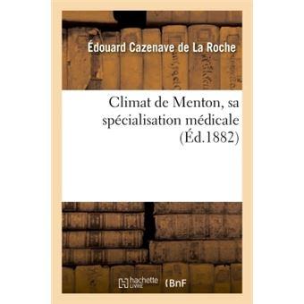 Climat de Menton, sa spécialisation médicale