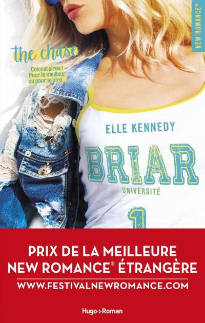 Briar Université - Tome 1 The chase - Prix de la meilleure New Romance étrangère 2019 - 9782755645989 - 9,99 €