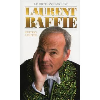 le dictionnaire de laurent baffi