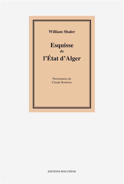 Esquisse de l'Etat d'Alger