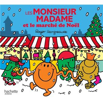 Monsieur MadameLes monsieur madame et le marche de noel