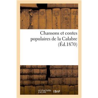 Chansons et contes populaires de la Calabre