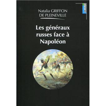 Les généraux russes face à Napoléon