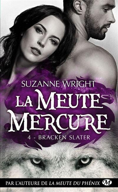 Bracken Slater - La Meute Mercure, T4 - 9782811227913 - 5,99 €