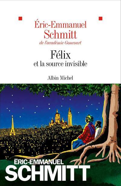 Félix et la source invisible - 9782226432827 - 11,99 €