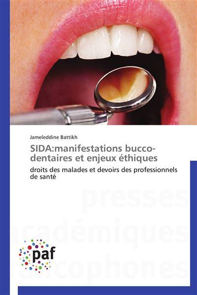 Sida:manifestations bucco-dentaires et enjeux éthiques