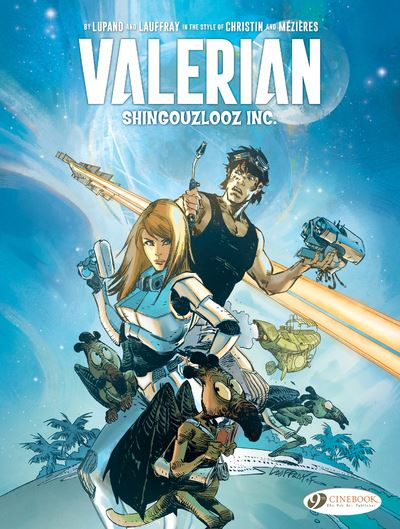 Valerian and Laureline by... : Shingouzlooz Inc.