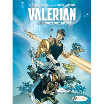 Valérian et LaurelineValerian and Laureline by... : Shingouzlooz Inc.