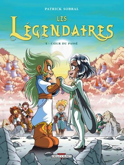 Les Légendaires - Edition limitée avec magnet Tome 5 : Coeur du passé