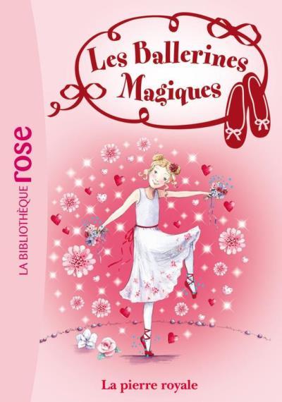 Les ballerines magiques 09 - Rose et la pierre royale - 9782012038004 - 3,99 €