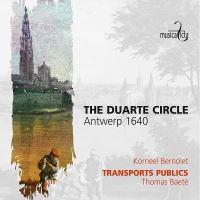 The Duarte Circle Antwerp 1640