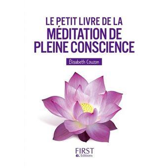 Le Petit Livre de - La méditation de pleine conscience