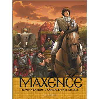 Maxence - Tome 2 - Maxence - L'Augusta - Romain Sardou, Duarte Carlos Rafael - cartonné - Achat Livre ou ebook   fnac