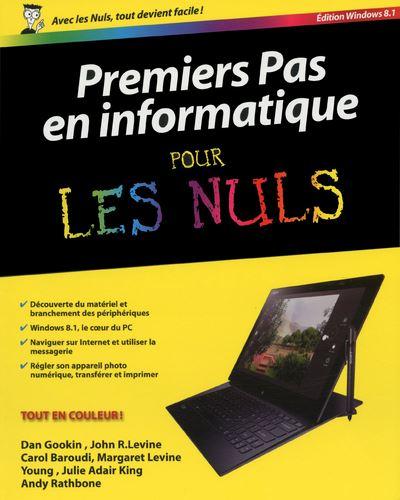 Pour les Nuls -  : Premiers pas en informatique, ed. Windows 8 Pour les nuls