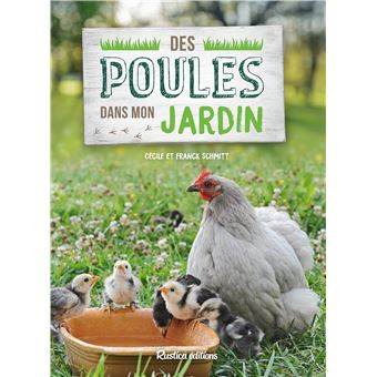 Un Jardin Pour Mes Poules