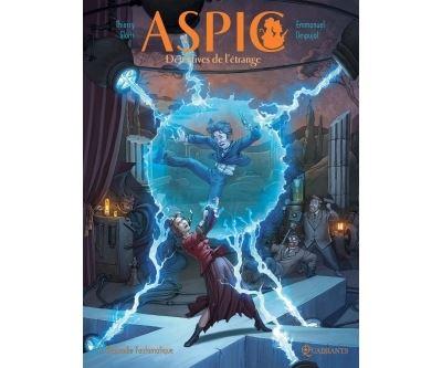 Aspic, détectives de l'étrange - Tome 06 : Aspic, détectives de l'étrange T06 - Rhapsodie fantomatique