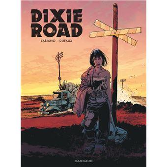 Dixie RoadDixie Road - Dixie Road - Intégrale complète