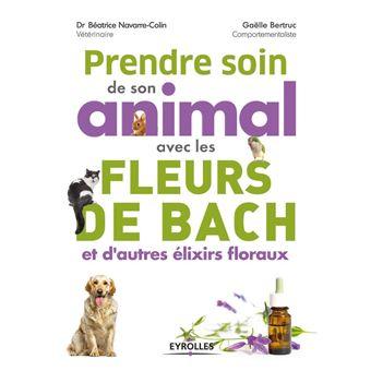 Prendre Soin De Son Animal Avec Les Fleurs De Bach Et D Autres
