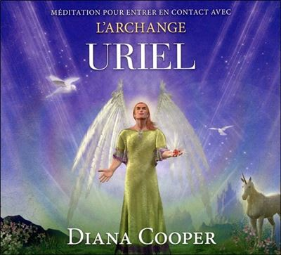 Méditation pour entrer en contact avec l'archange Uriel - Livre audio