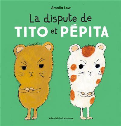 La dispute de Tito et Pépita   Low, Amalia. Auteur