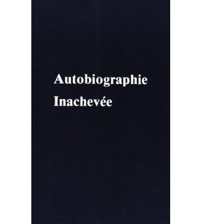 Autobiographie inachevée