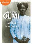 Bakhita : suivi d'un entretien avec l'auteure | Olmi, Véronique (1962-....). Auteur