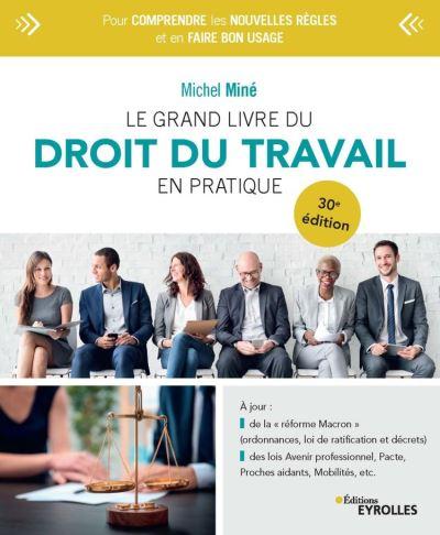 Le grand livre du droit du travail en pratique - 9782212792058 - 27,99 €